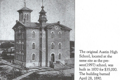 the original Austin High School built in 1870 for $35,000 burned April 28, 1890